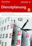 Altenpflege Dossier 07 - Dienstplanung