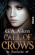 Call of Crows 02 - Entfacht