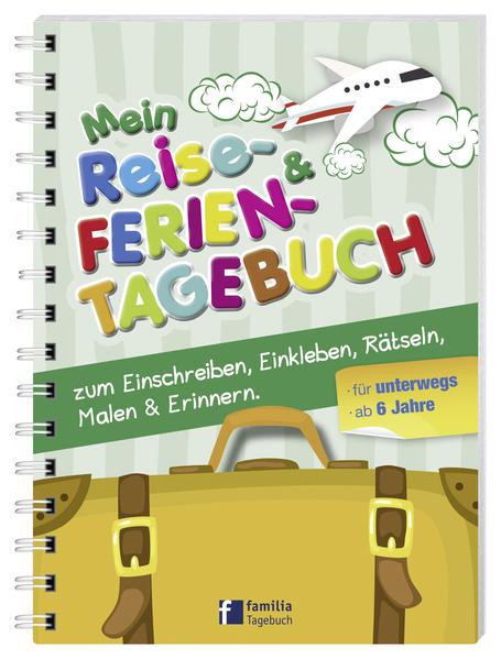 Mein Reise- und Ferientagebuch als Buch
