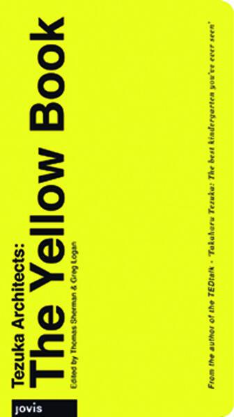 Tezuka Architects: The Yellow Book als Buch von...