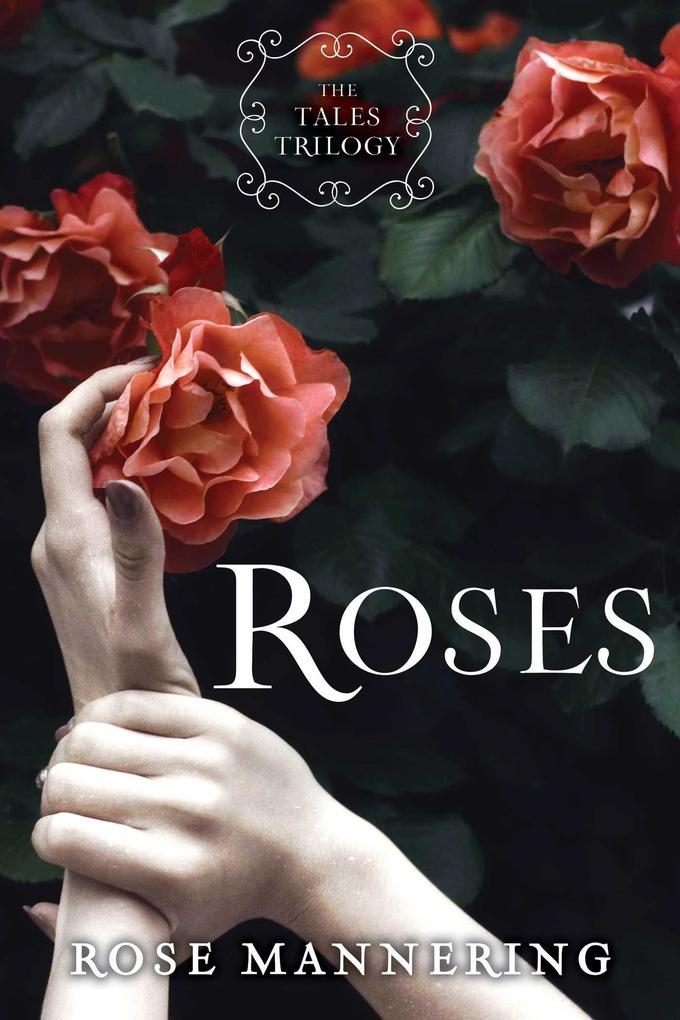 Roses als eBook Download von Rose Mannering