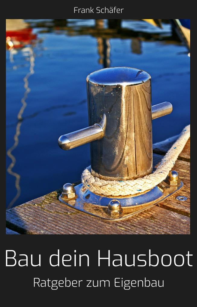 Bau dein Hausboot als eBook Download von Frank ...