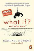 What if? Was wäre wenn?