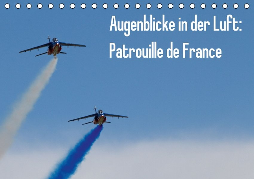 Augenblicke in der Luft: Patrouille de France (...