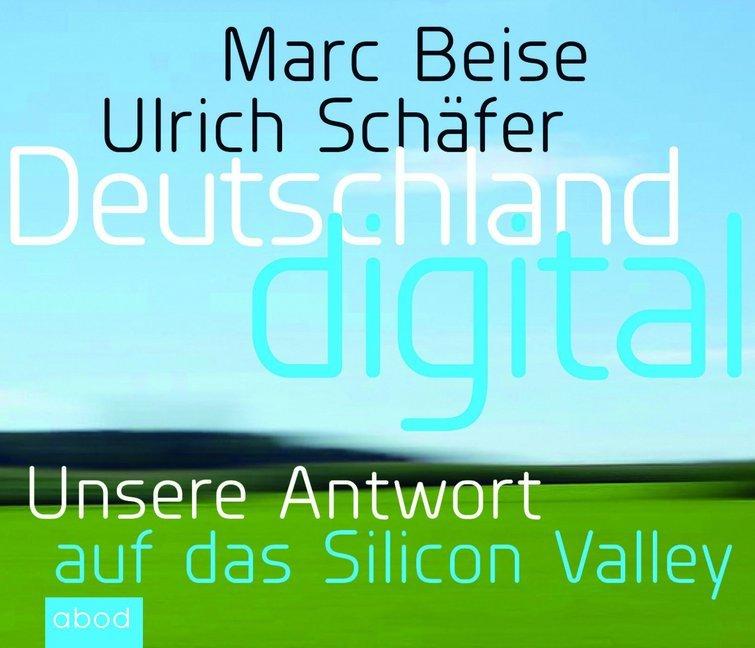 Deutschland digital als Hörbuch CD von Marc Bei...