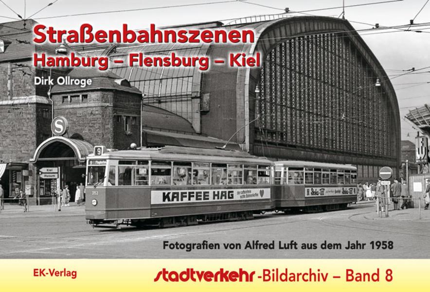 Straßenbahnszenen Hamburg - Flensburg - Kiel al...