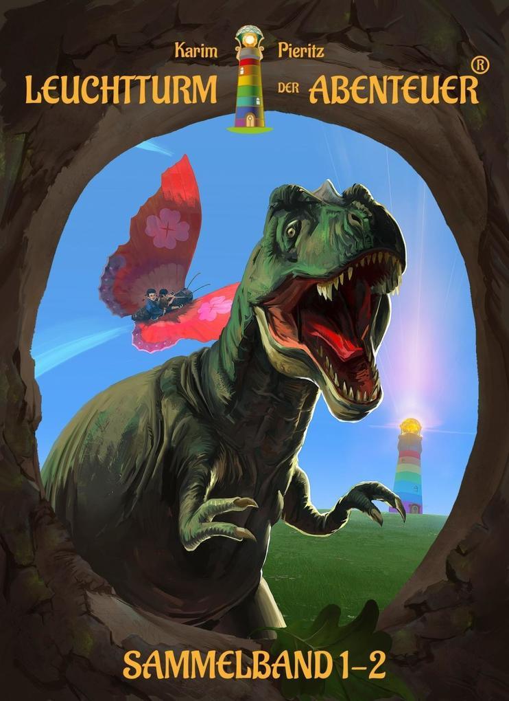 Leuchtturm der Abenteuer 1-2 (Sammelband) als Taschenbuch
