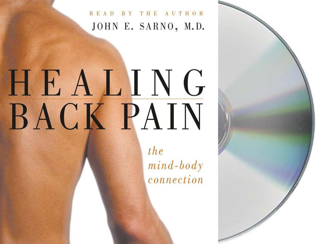 Healing Back Pain: The Mind-Body Connection als Hörbuch
