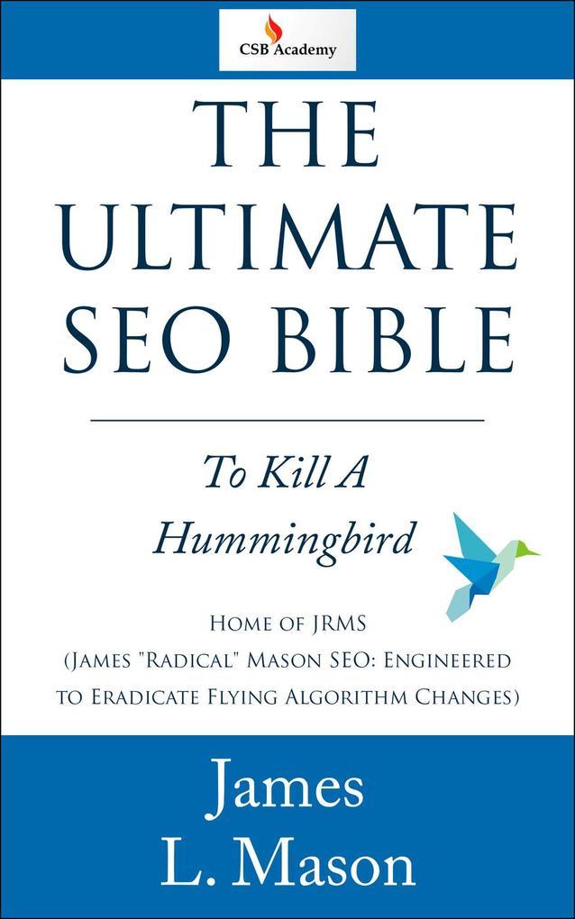The Ultimate SEO Bible als eBook Download von J...