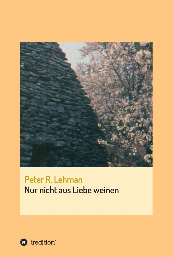 Nur nicht aus Liebe weinen als eBook Download v...