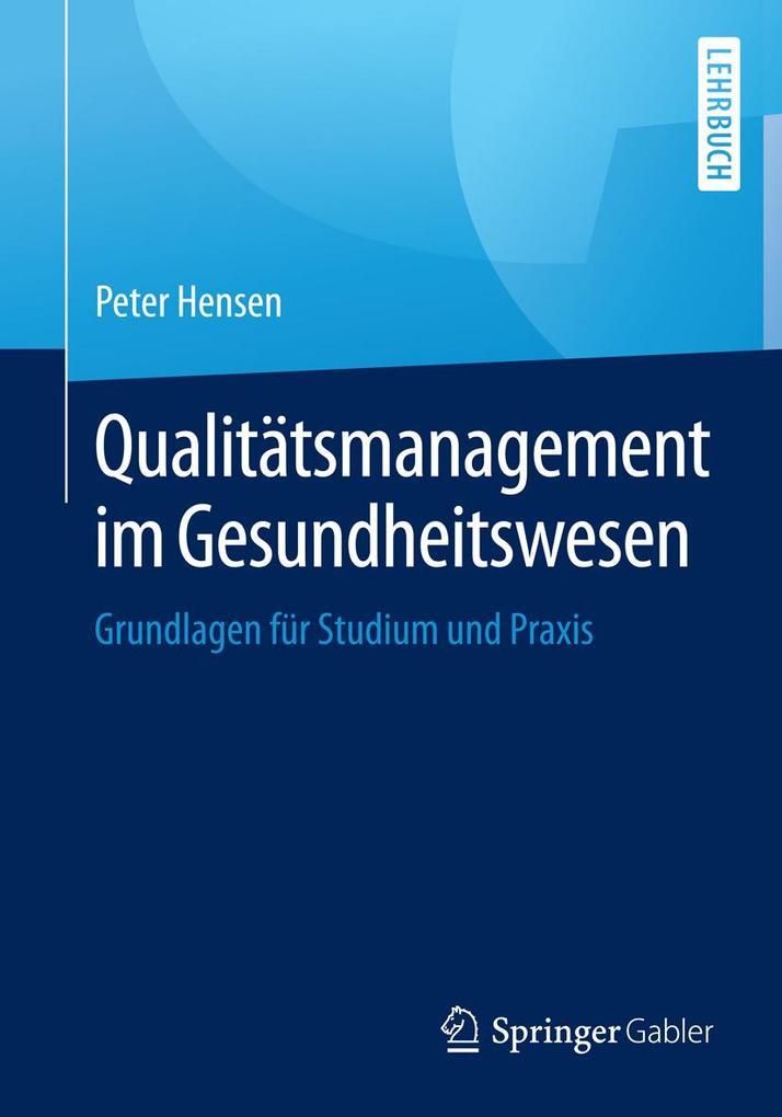 Qualitätsmanagement im Gesundheitswesen als eBo...