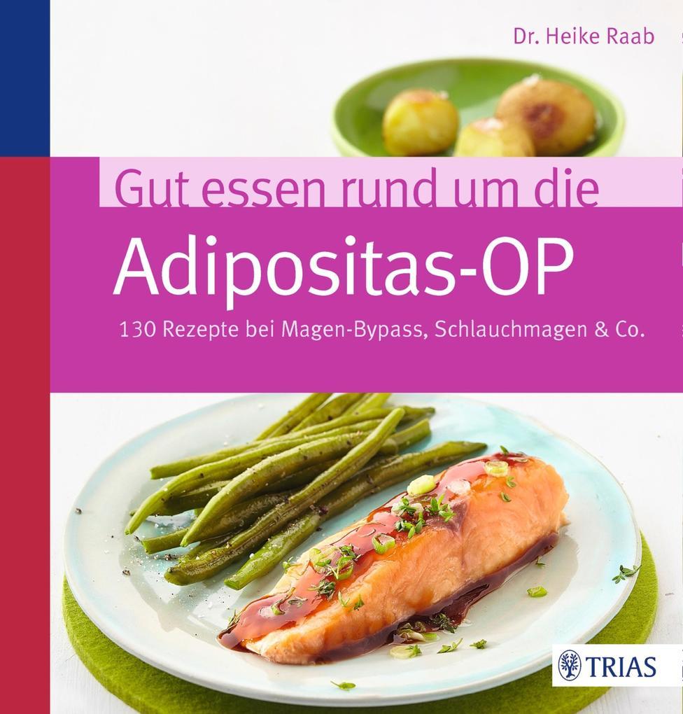 Gut essen rund um die Adipositas-OP als eBook