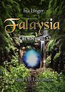 Falaysia - Fremde Welt - Band VII