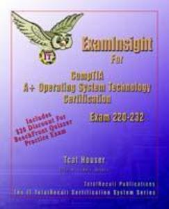 Examinsight for Comptia A+ Operating System Technology Exam 220-232 als Taschenbuch