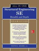 Structural Engineering SE All-in-One Exam Guide: Breadth and Depth