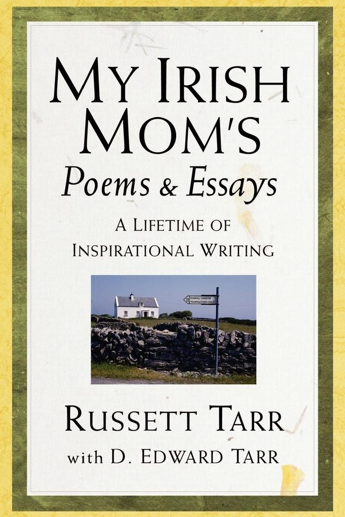 My Irish Mom's Poems & Essays als Taschenbuch