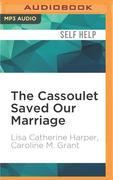 The Cassoulet Saved Our Marriage