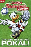 Lustiges Taschenbuch Extra - Fußball 04