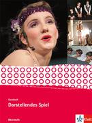 Kursbuch Darstellendes Spiel. Schülerbuch Qualifikationsphase