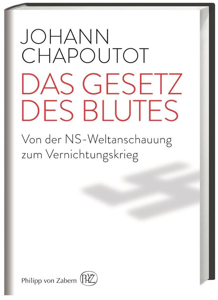 Das Gesetz des Blutes als Buch von Johann Chapo...