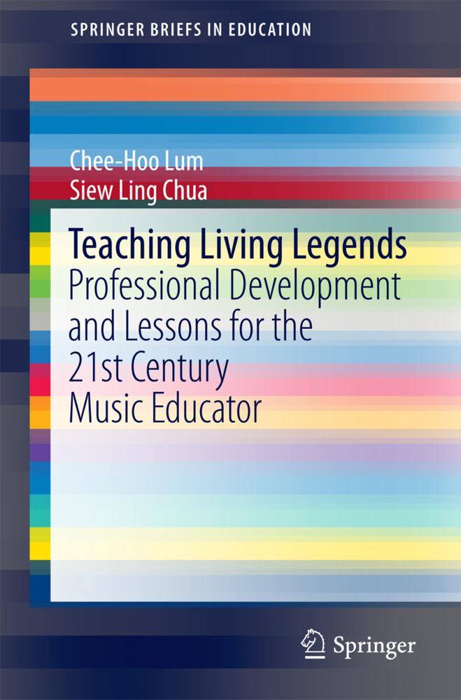 Teaching Living Legends als Buch von Chee Hoo L...