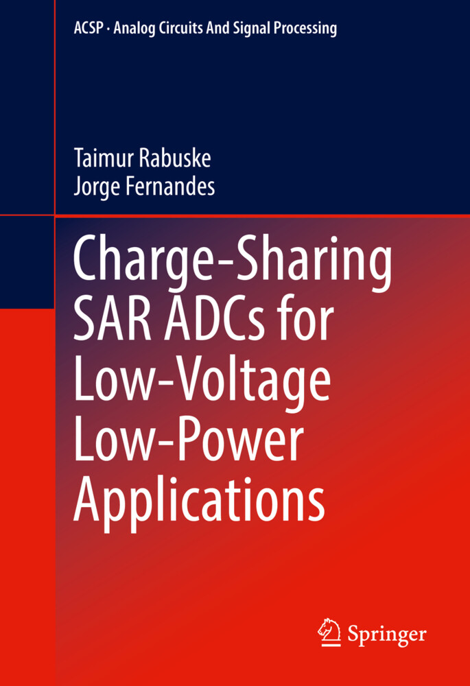 Charge-Sharing SAR ADCs for Low-Voltage Low-Pow...