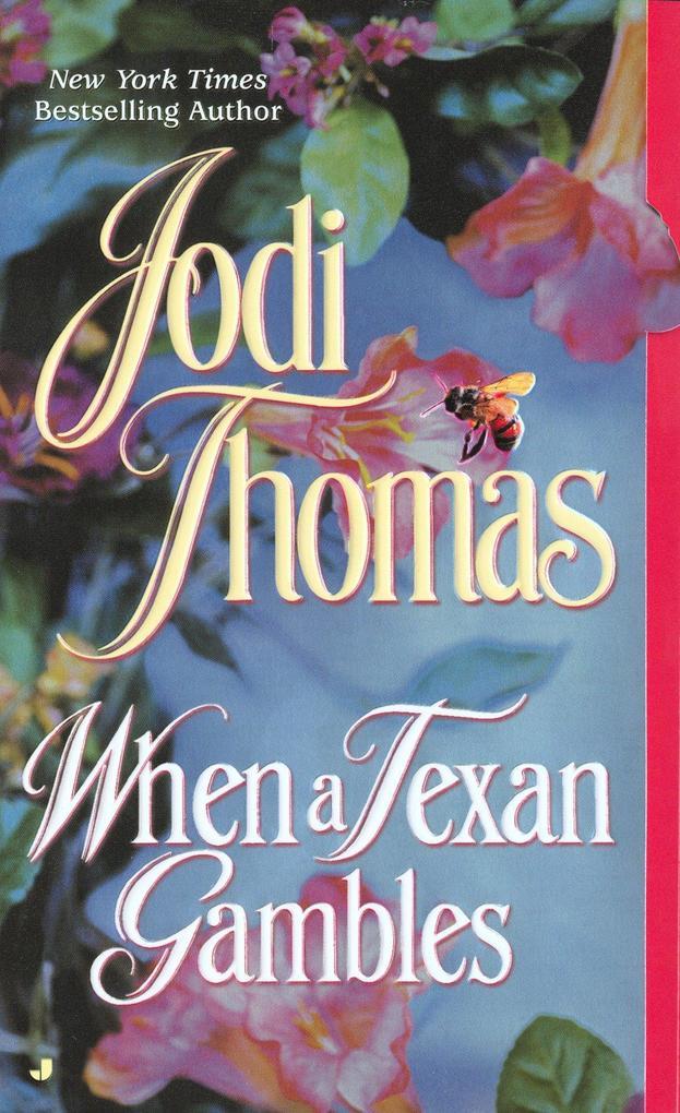 When a Texan Gambles als Taschenbuch