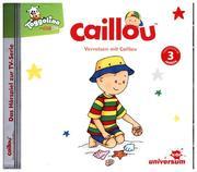 Verreisen mit Caillou Hörspiel
