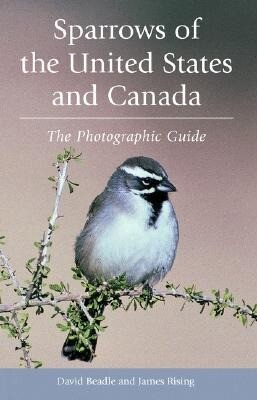 Sparrows of the United States and Canada: The Photographic Guide als Taschenbuch
