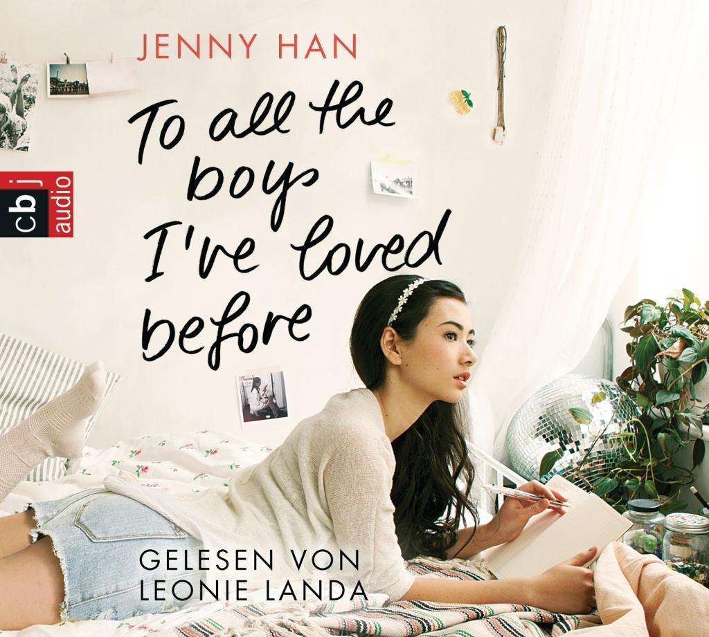 To all the boys I've loved before als Hörbuch