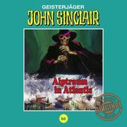 John Sinclair Tonstudio Braun - Folge 60. Alptraum in Atlantis