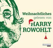Weihnachtliches gelesen von Harry Rowohlt