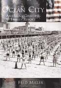 Ocean City:: America's Greatest Family Resort