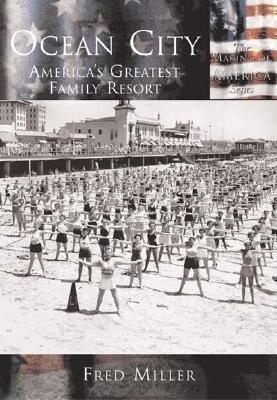 Ocean City:: America's Greatest Family Resort als Taschenbuch