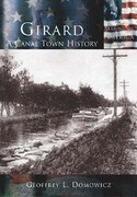 Girard:: A Canal Town History