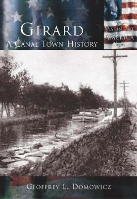 Girard:: A Canal Town History als Taschenbuch