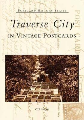 Traverse City in Vintage Postcards als Taschenbuch