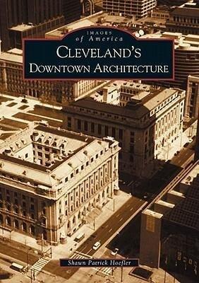 Cleveland's Downtown Architecture als Taschenbuch