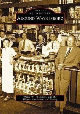 Around Waynesboro als Taschenbuch