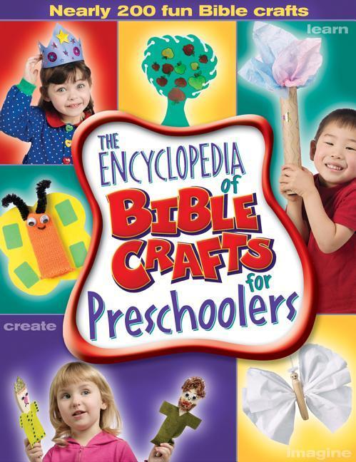 The Encyclopedia of Bible Crafts for Preschoolers als Taschenbuch