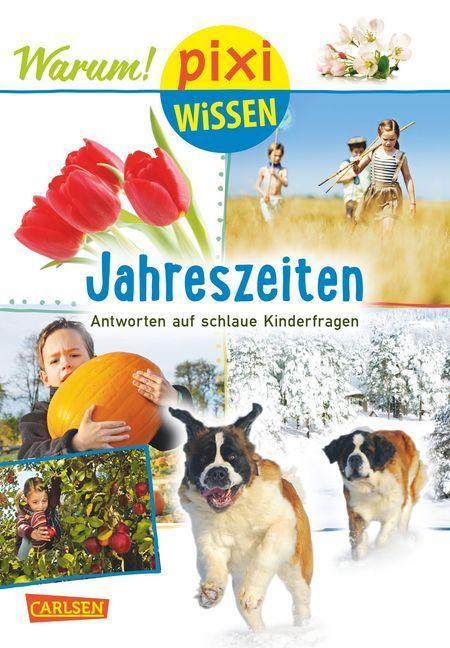 Pixi Wissen 92: Jahreszeiten (mit Fotos) als Bu...