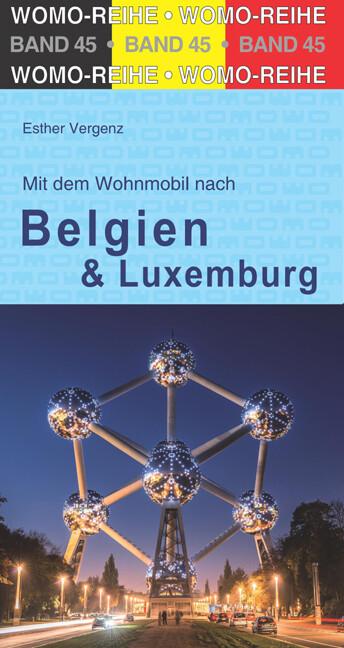 Mit dem Wohnmobil nach Belgien und Luxemburg al...