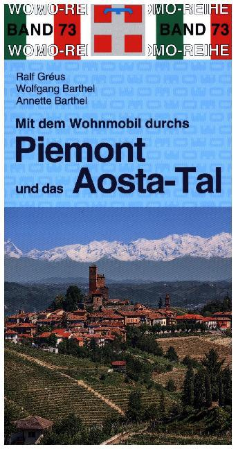 Mit dem Wohnmobil durchs Piemont als Buch von R...