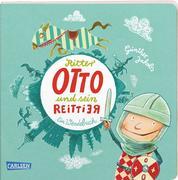 Die Großen Kleinen: Ritter Otto und sein Reittier