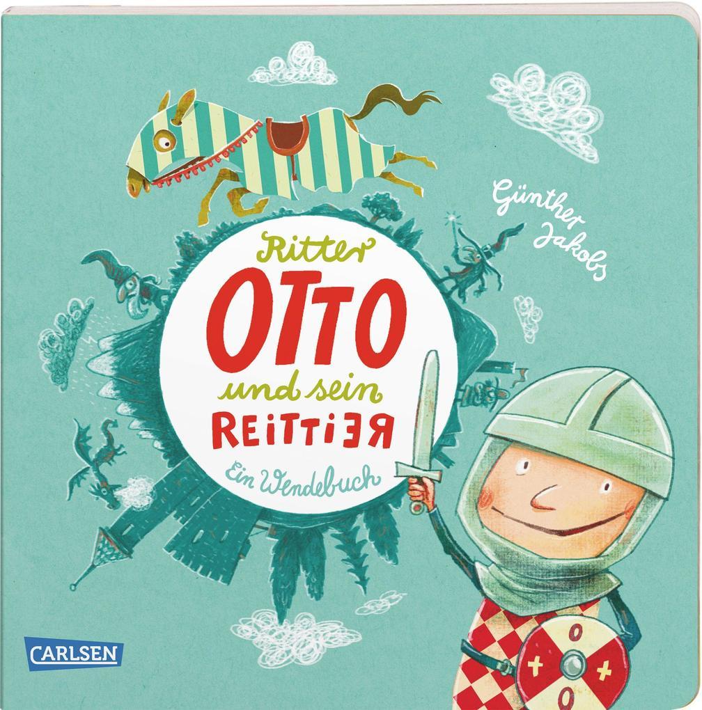 Die Großen Kleinen: Ritter Otto und sein Reittier als Buch