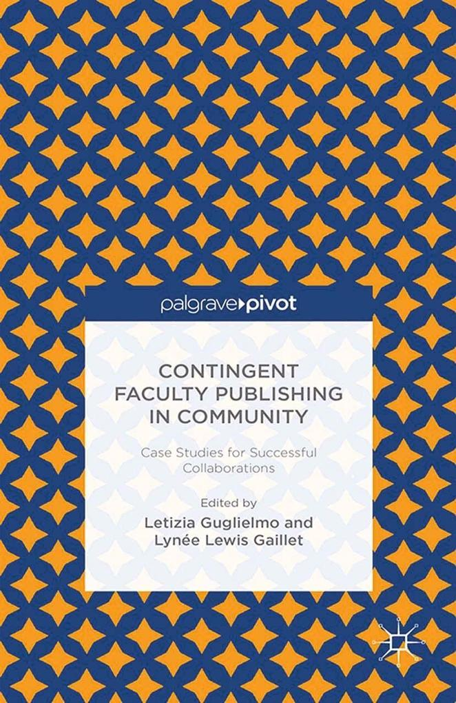 Contingent Faculty Publishing in Community: Cas...