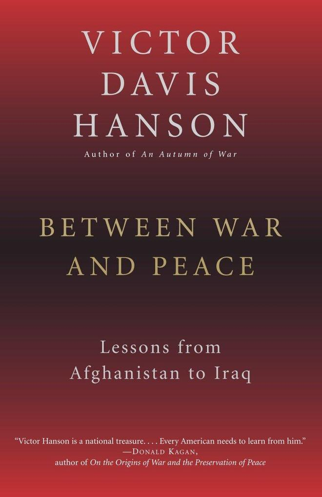 Between War and Peace: Lessons from Afghanistan to Iraq als Taschenbuch
