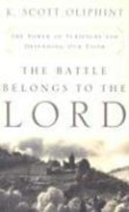 The Battle Belongs to the Lord: The Power of Scripture for Defending Our Faith als Taschenbuch