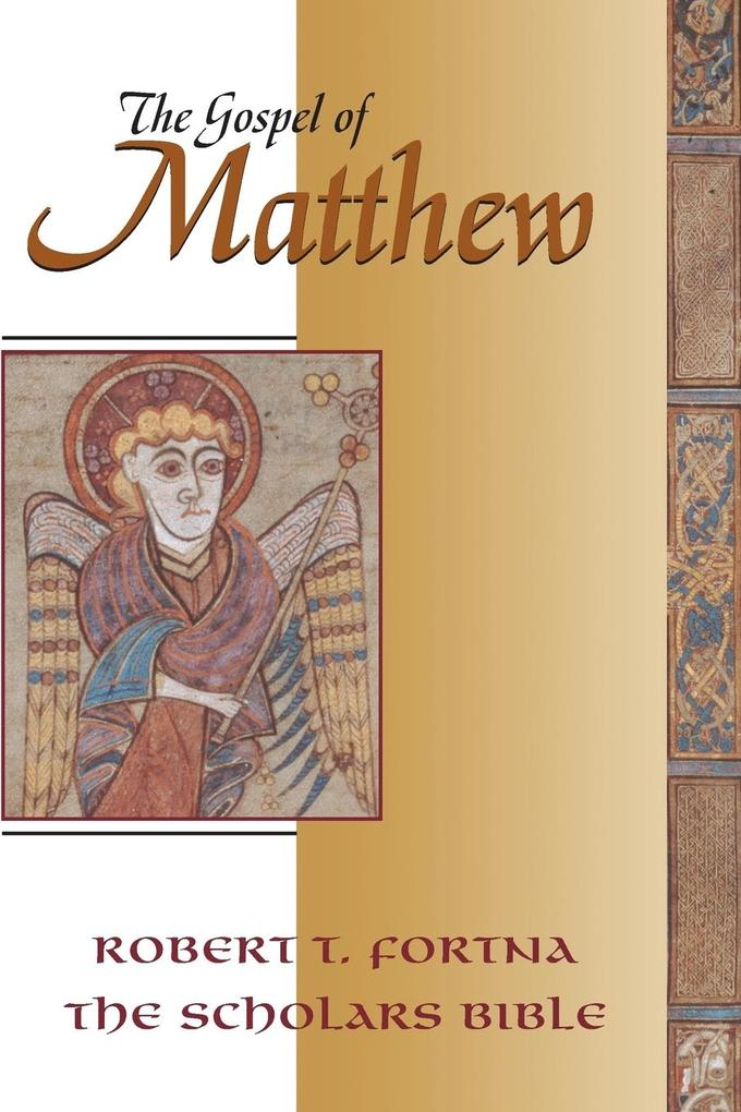 The Gospel of Matthew: The Scholars Version Annotated with Introduction and Greek Text als Taschenbuch