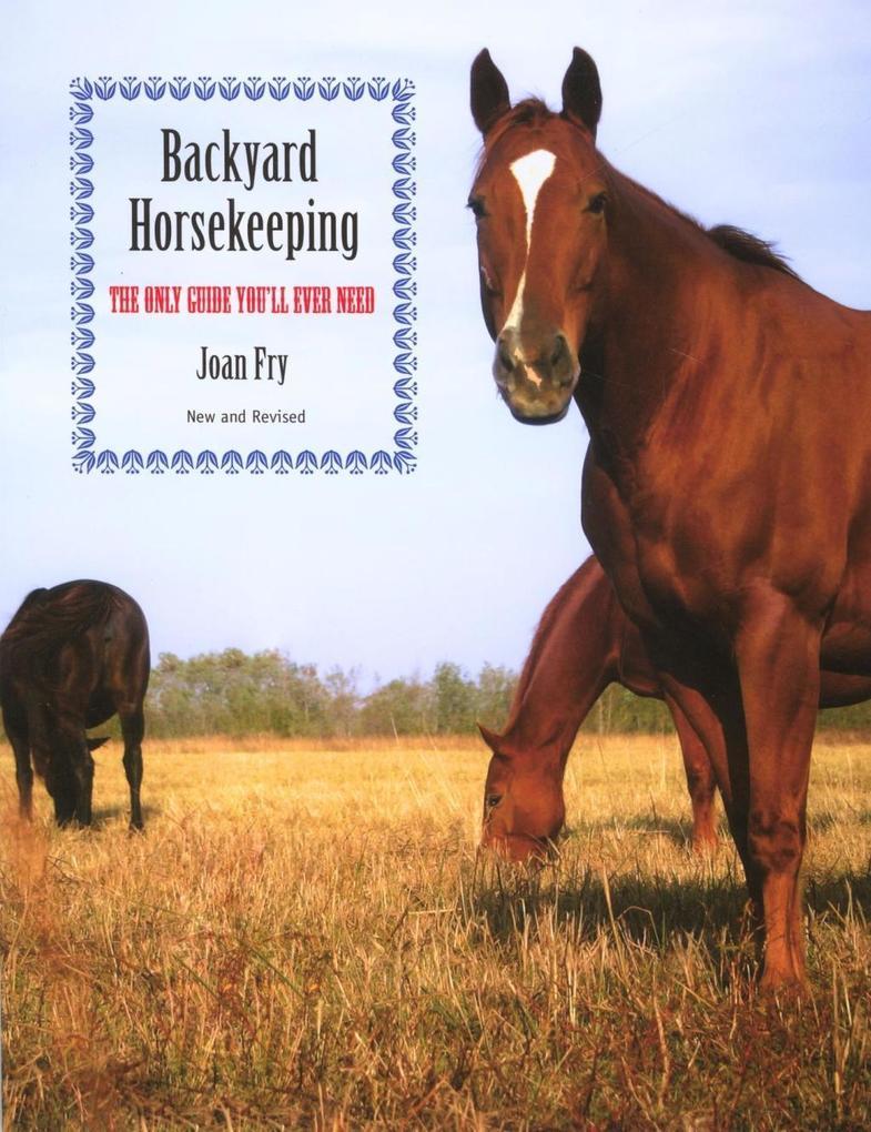 Backyard Horsekeeping als eBook Download von Jo...